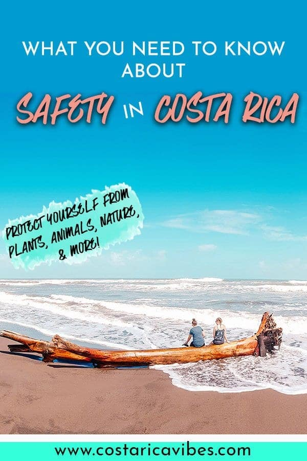 Safety in Costa Rica is probably one of your top concerns when visiting. Find out how to protect yourself from animals, weather factors, bacteria, and more! #CostaRica #safety #CentralAmerica