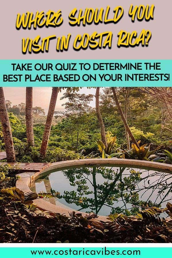 There are so many amazing places in Costa Rica that it can be difficult to choose the best spots based on what you want to see. Take our quiz to determine the best Costa Rica destination for you #CostaRica #PuraVida #traveltips