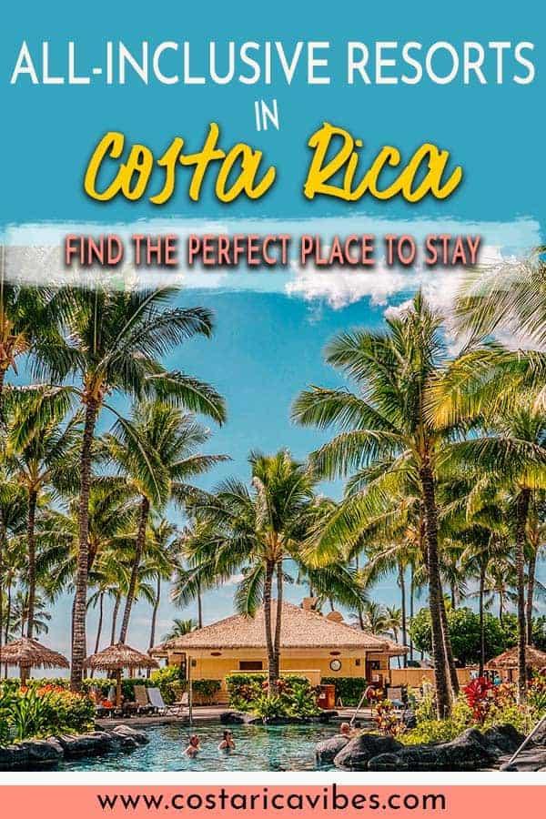 Costa Rica All-Inclusive Resorts